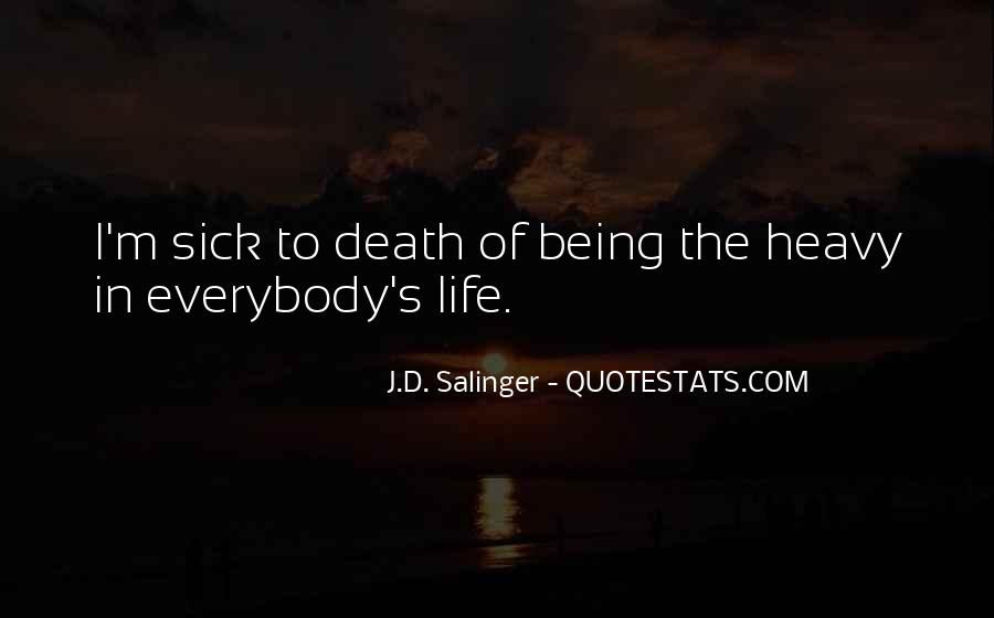 Life Death Family Quotes #1399555
