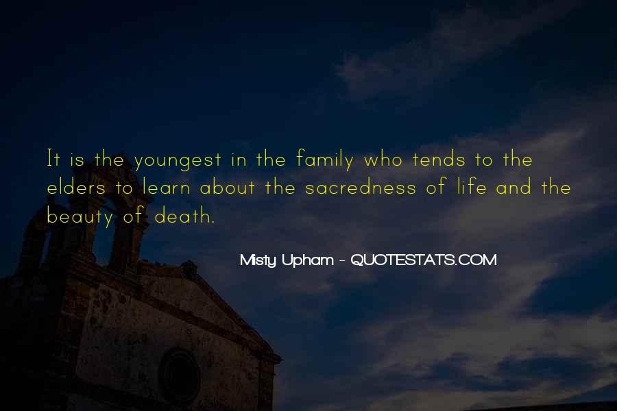 Life Death Family Quotes #211710