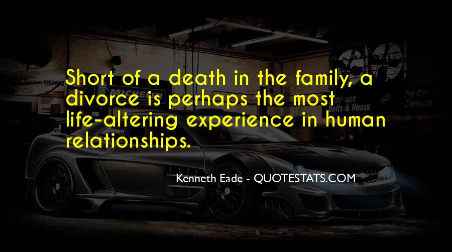 Life Death Family Quotes #459836