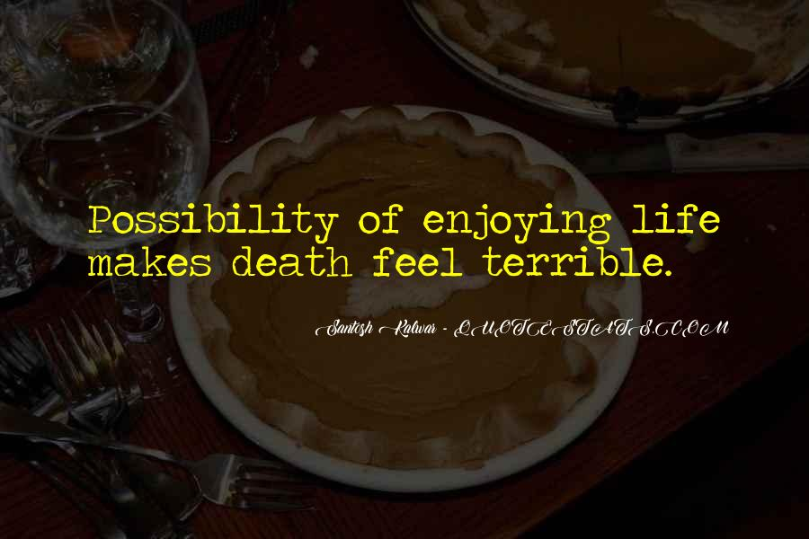 Life Death Funny Quotes #304747