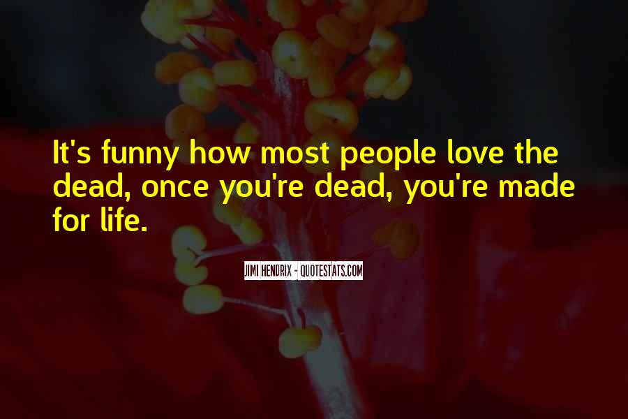 Life Death Funny Quotes #346177