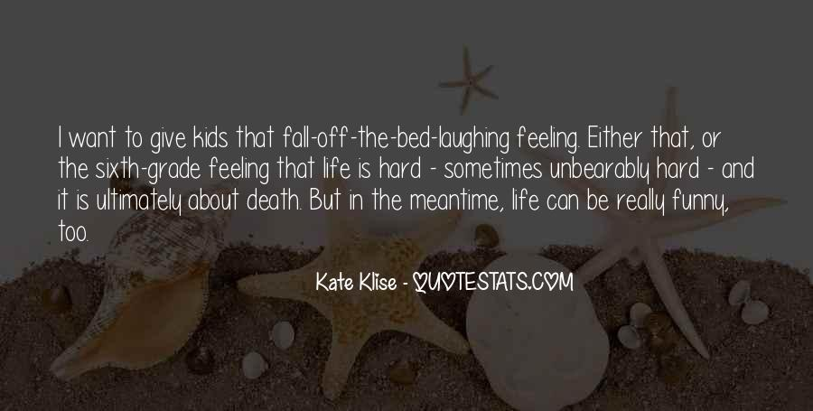 Life Death Funny Quotes #728388