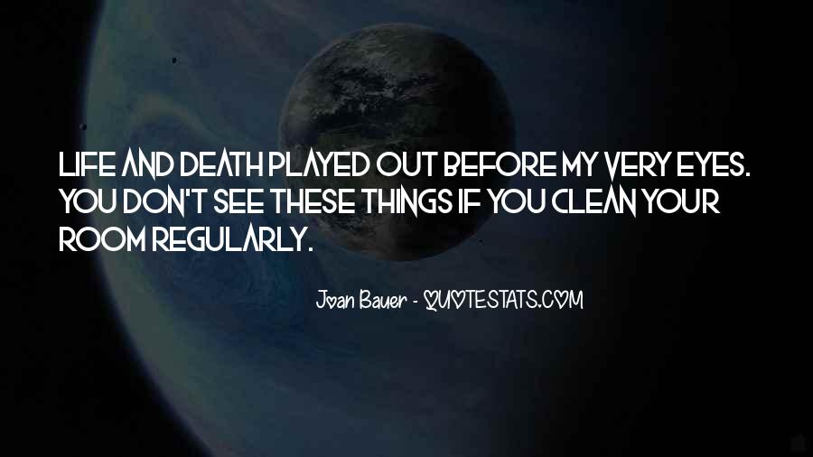 Life Death Funny Quotes #952268