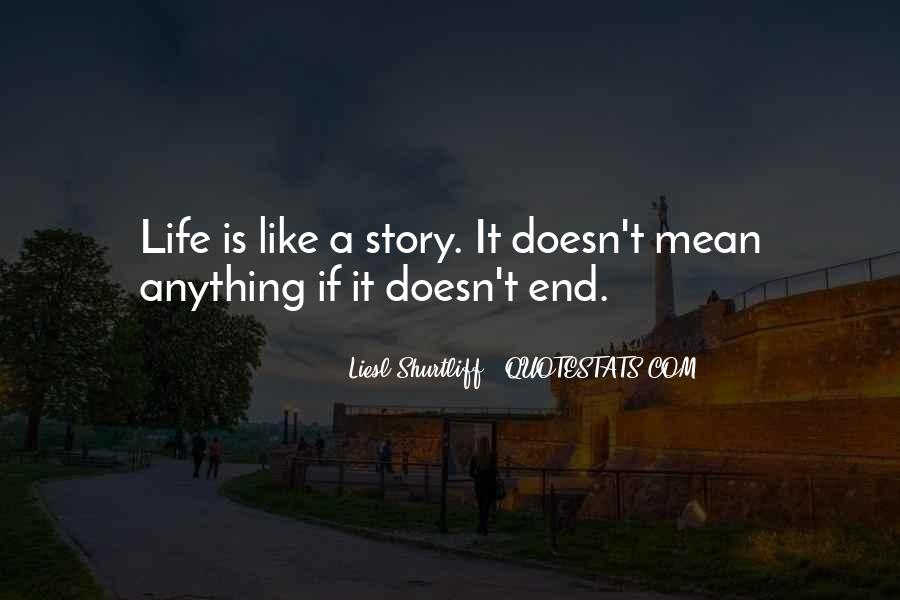 Life Doesn End Quotes #1129150