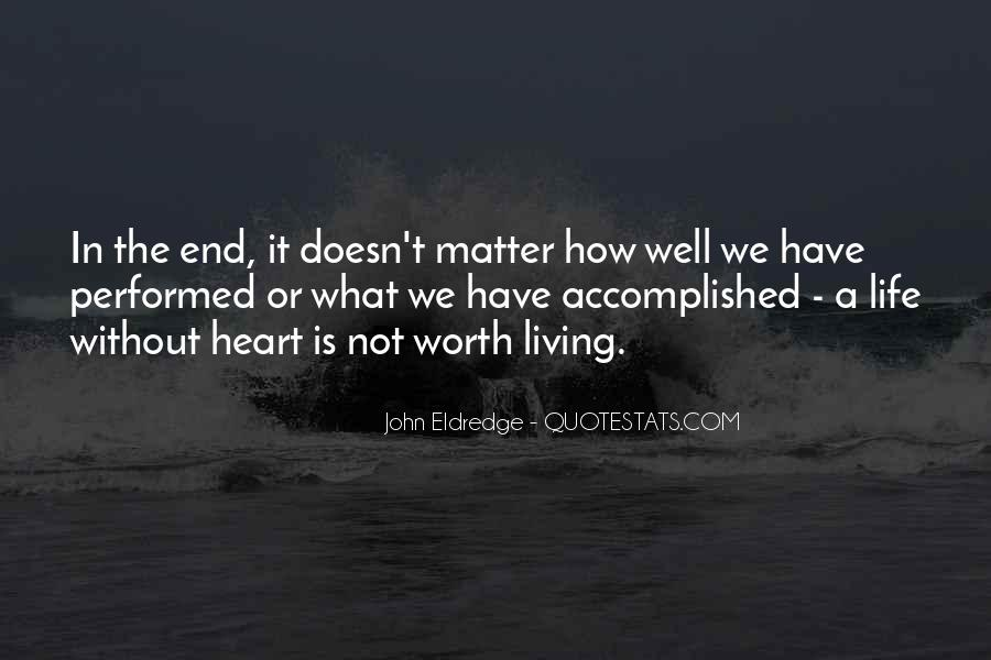 Life Doesn End Quotes #1368838