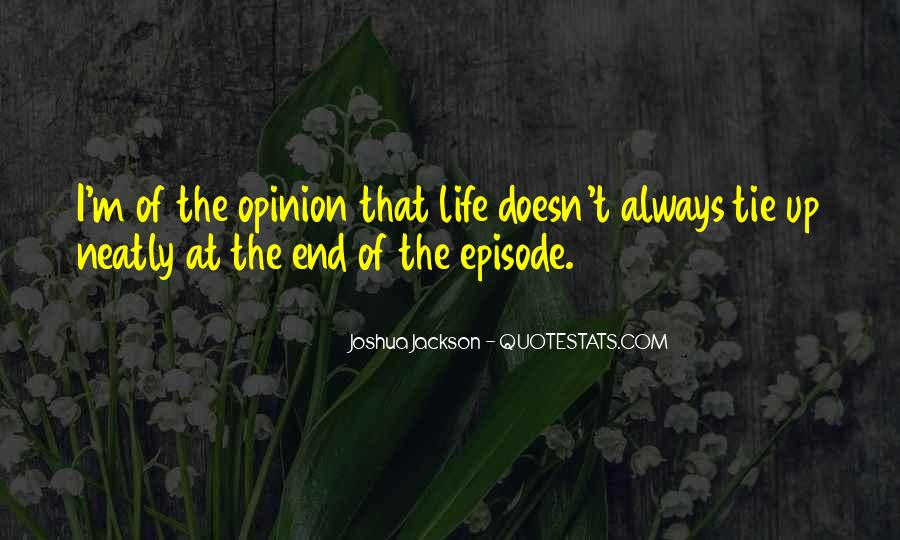 Life Doesn End Quotes #594487