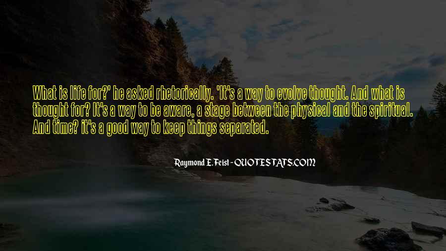 Life Evolve Quotes #1006494
