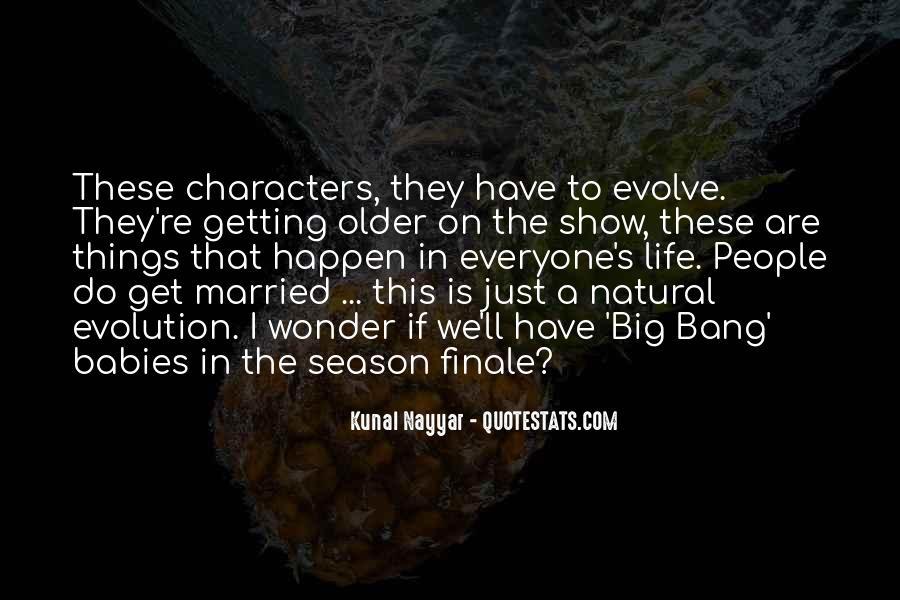 Life Evolve Quotes #107681