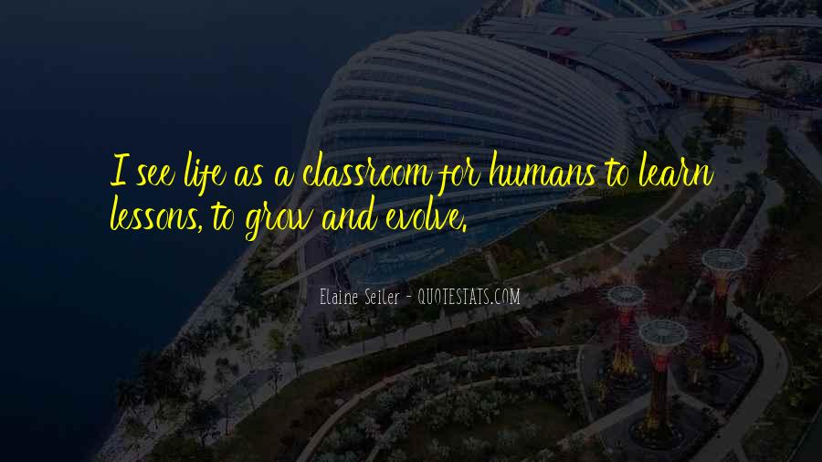 Life Evolve Quotes #1156556