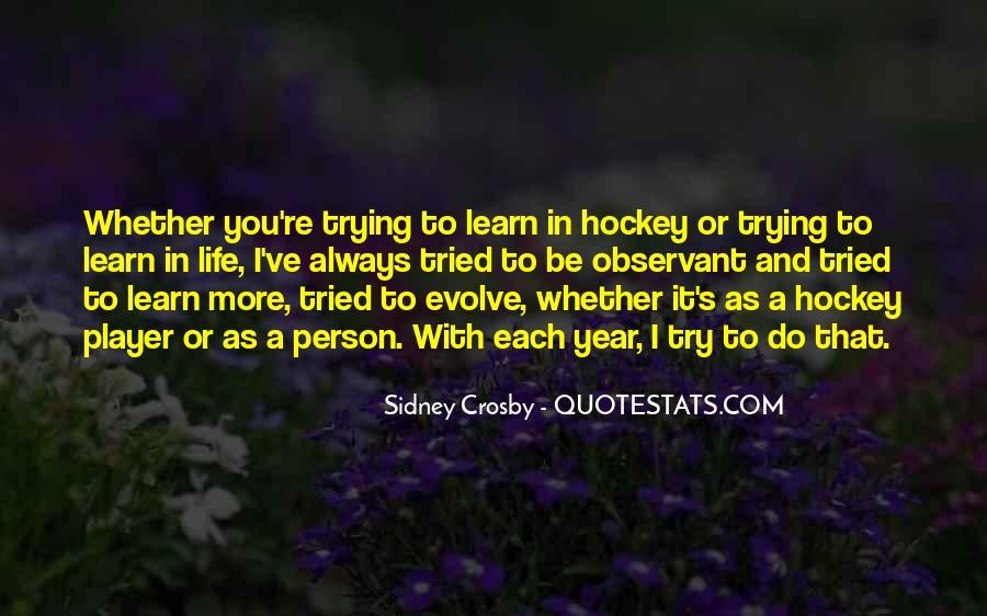 Life Evolve Quotes #1234594