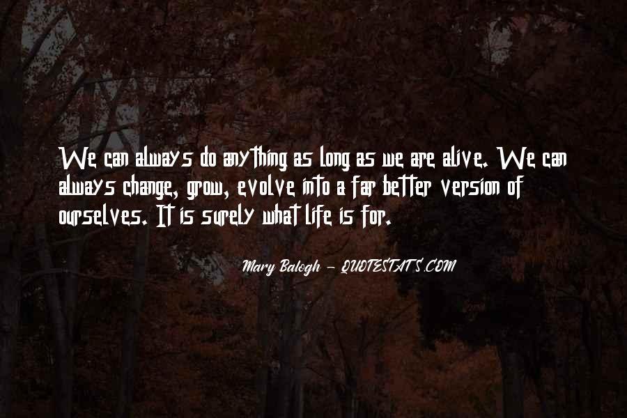 Life Evolve Quotes #1373639