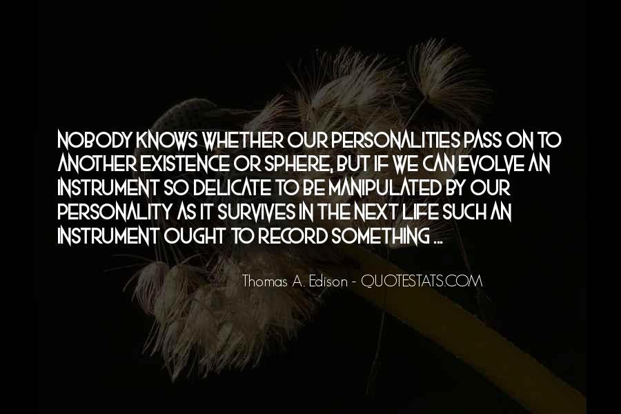 Life Evolve Quotes #1418897