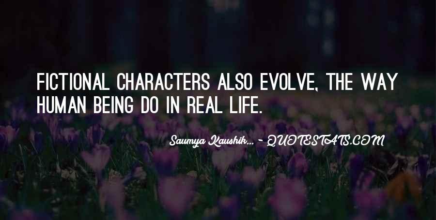 Life Evolve Quotes #203433