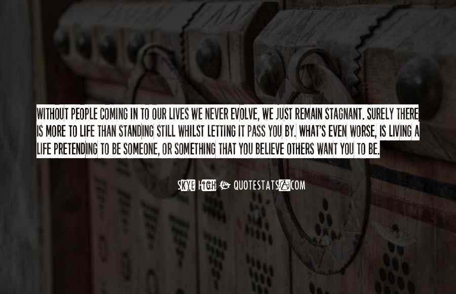 Life Evolve Quotes #256411