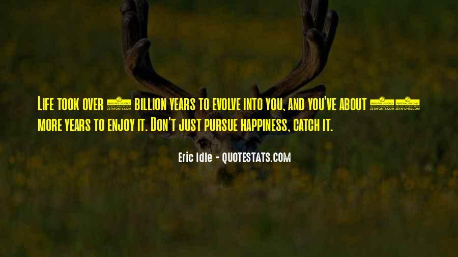 Life Evolve Quotes #377474