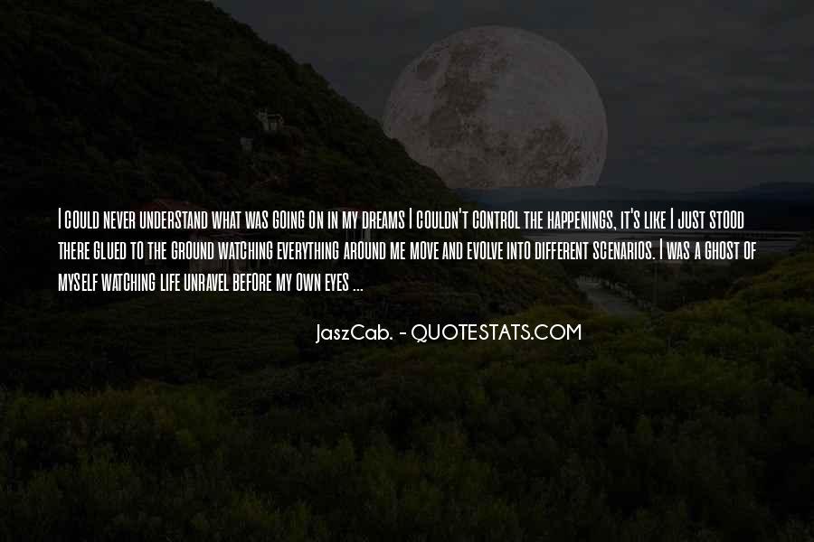 Life Evolve Quotes #476313