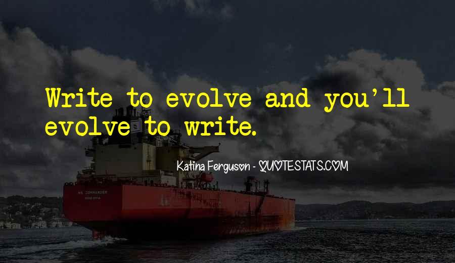 Life Evolve Quotes #608500