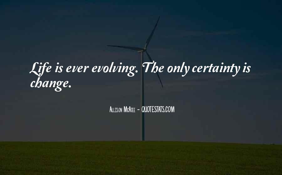 Life Evolve Quotes #750189