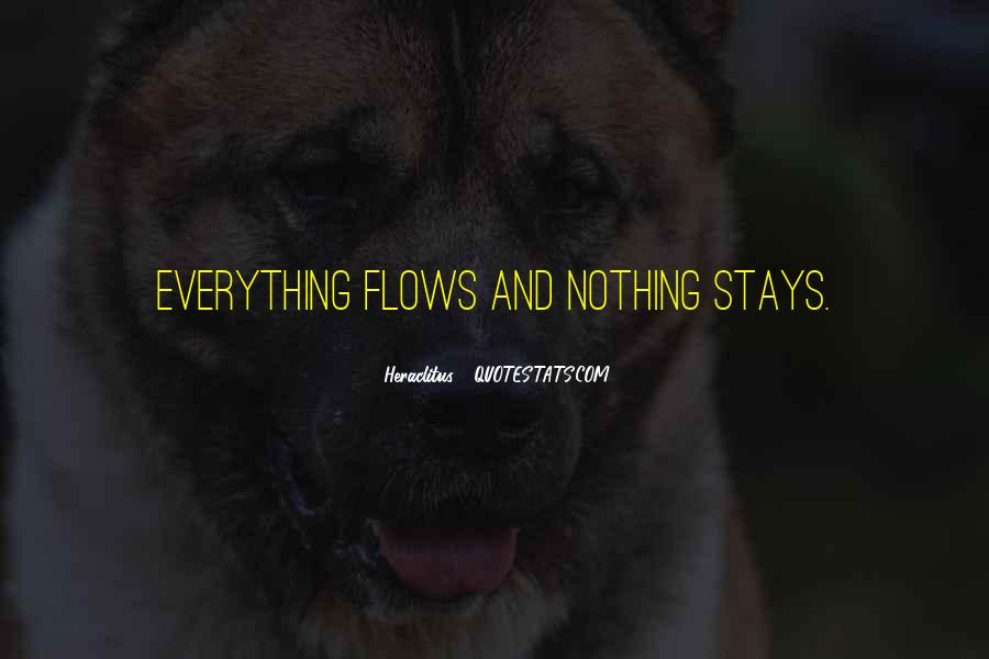 Life Flows Quotes #1108865