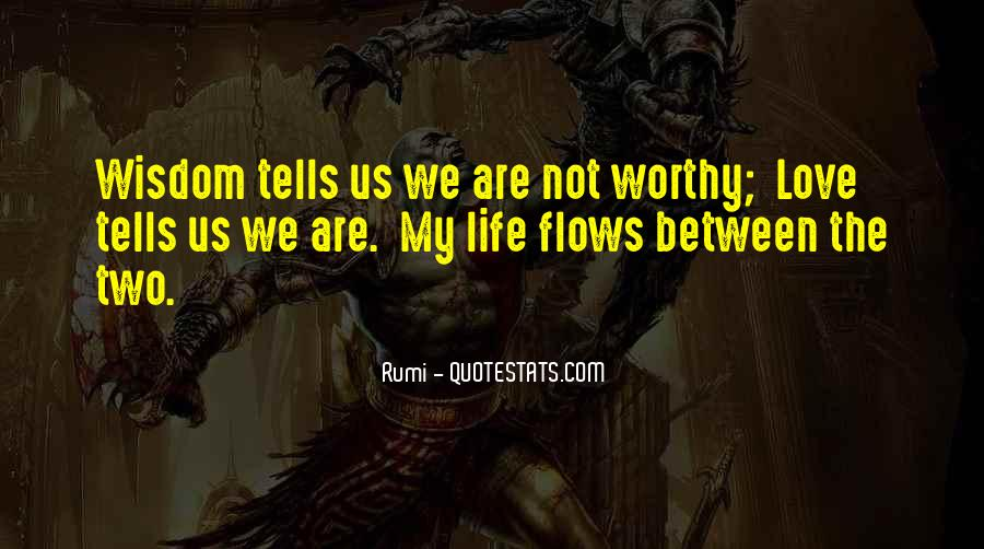 Life Flows Quotes #1270009