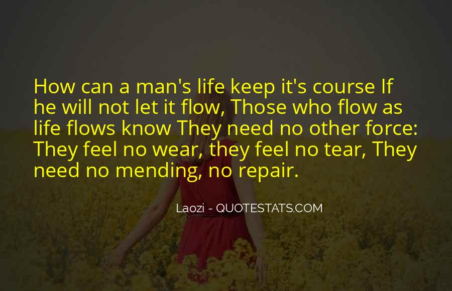 Life Flows Quotes #149039