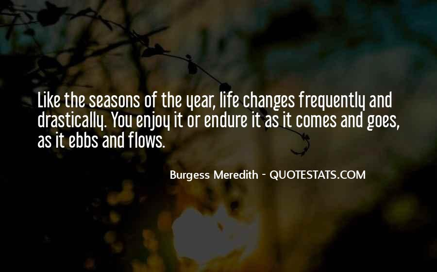 Life Flows Quotes #474204