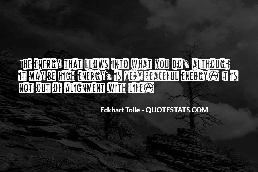 Life Flows Quotes #536030