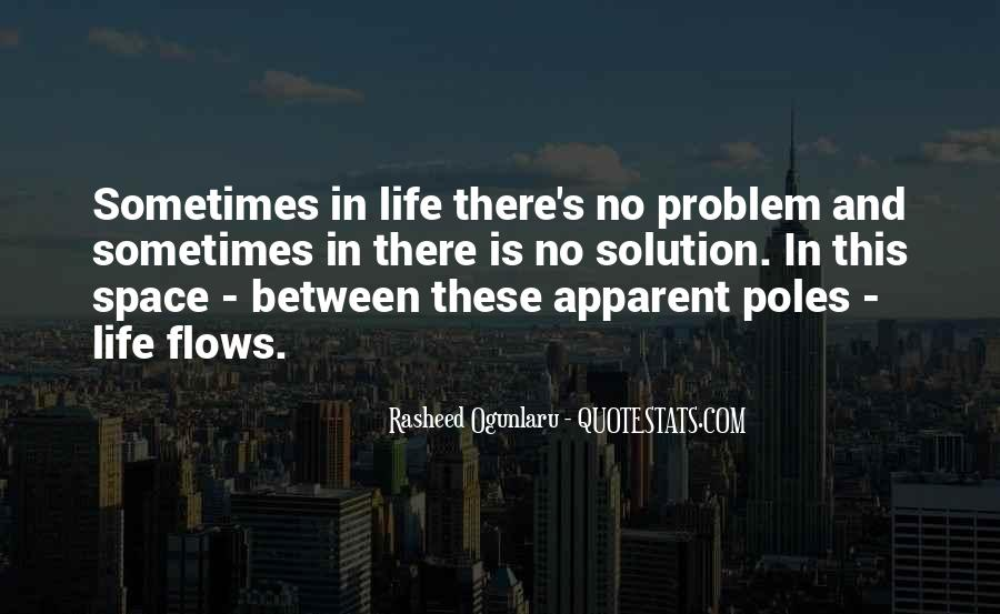 Life Flows Quotes #621742