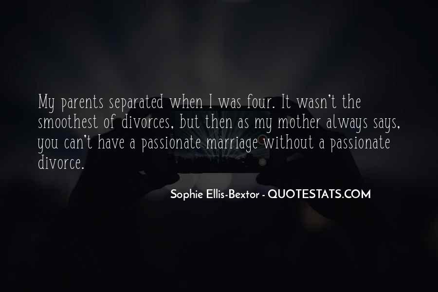 Quotes About Divorces #1013217