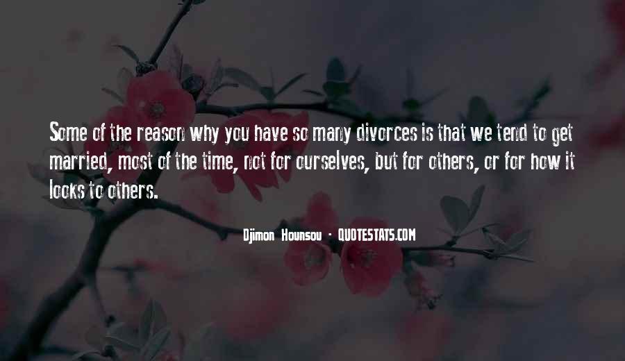 Quotes About Divorces #1178739