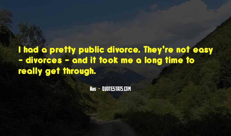 Quotes About Divorces #1377334