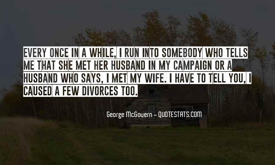Quotes About Divorces #457765