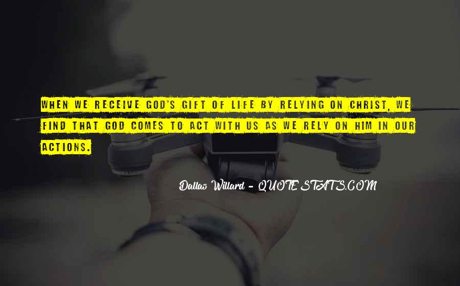 Life Gift God Quotes #131899