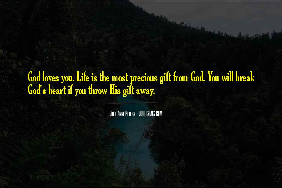Life Gift God Quotes #166919