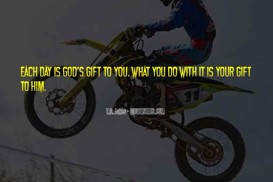 Life Gift God Quotes #174381