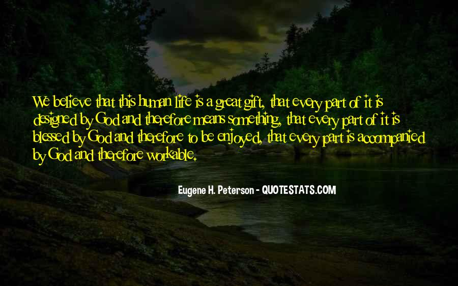 Life Gift God Quotes #1821