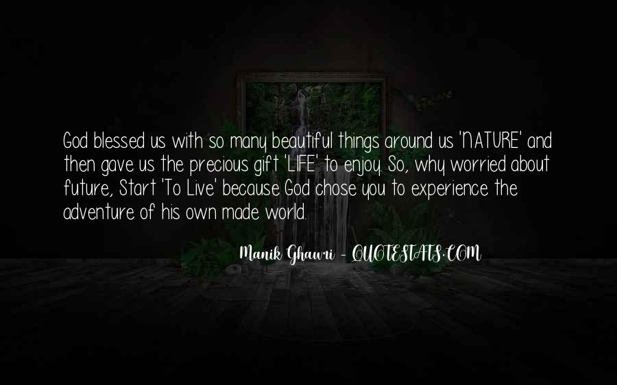 Life Gift God Quotes #198074