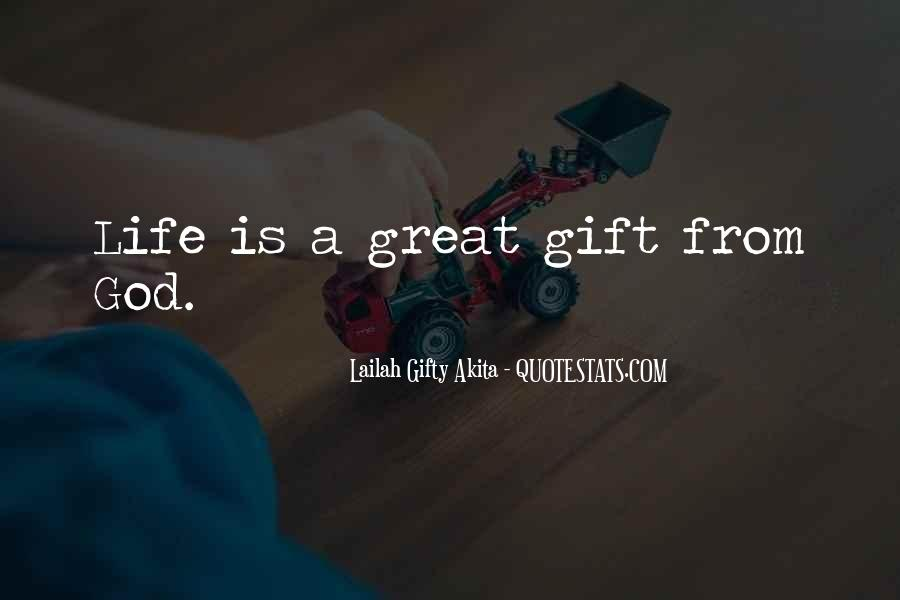 Life Gift God Quotes #200530