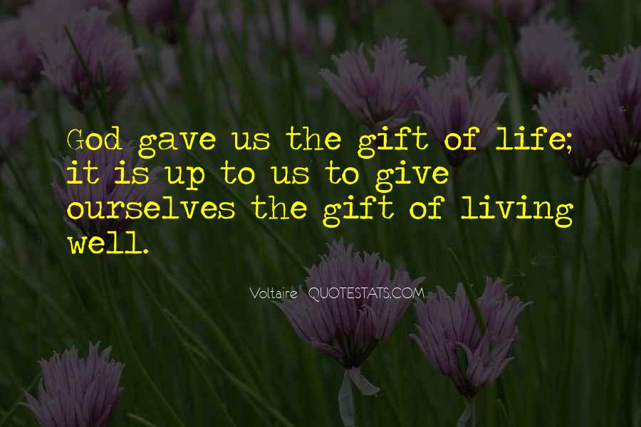 Life Gift God Quotes #248693