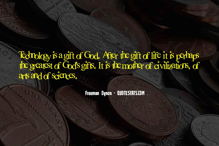 Life Gift God Quotes #257199