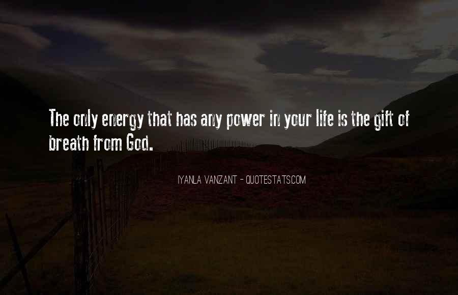 Life Gift God Quotes #353394