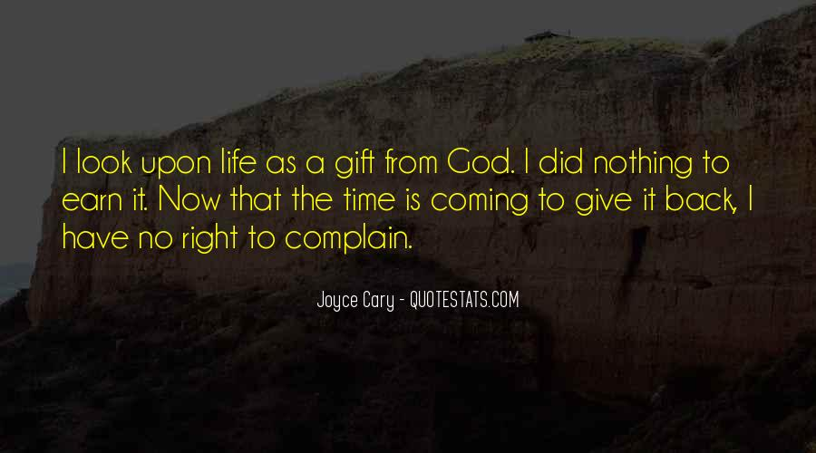 Life Gift God Quotes #355429