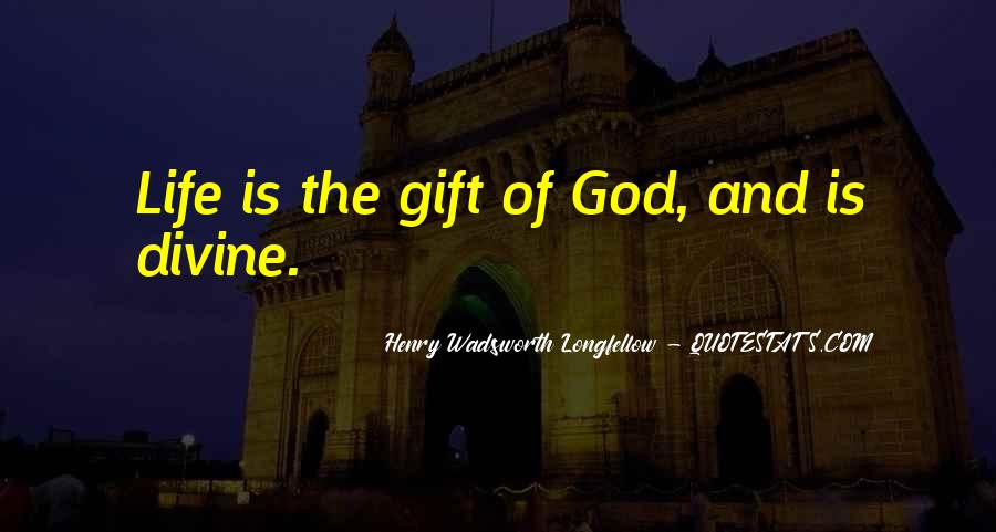 Life Gift God Quotes #468639