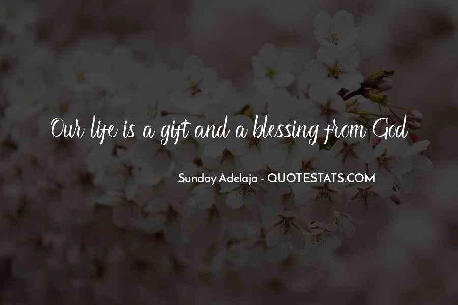 Life Gift God Quotes #516436