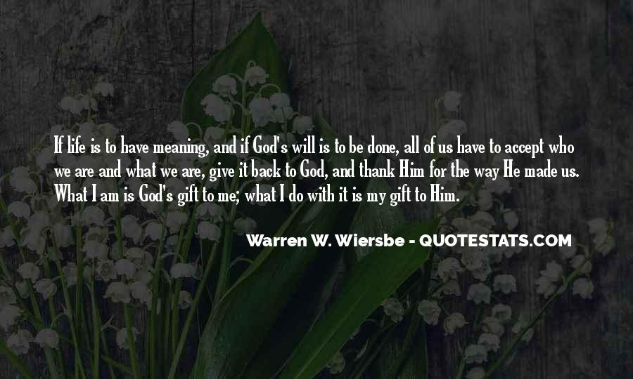 Life Gift God Quotes #540810