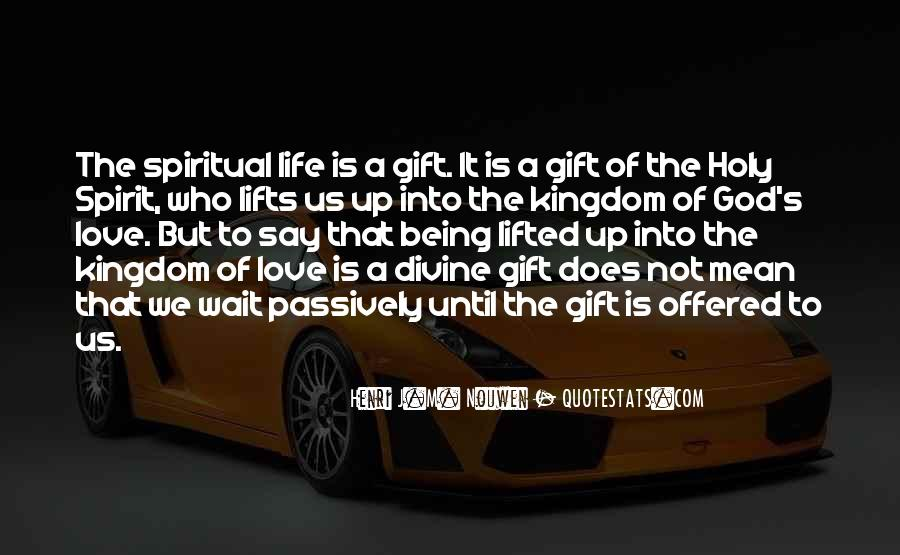 Life Gift God Quotes #575852