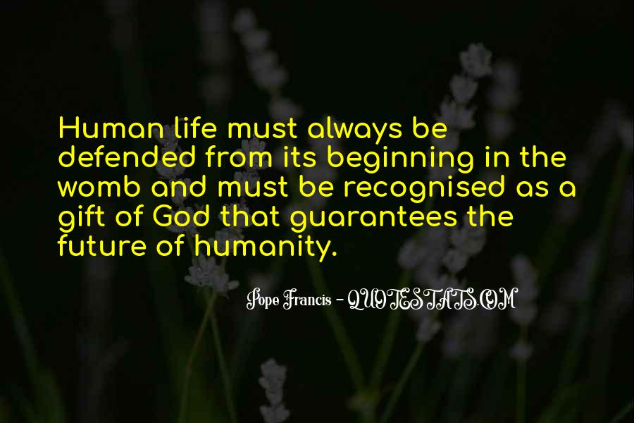 Life Gift God Quotes #642797