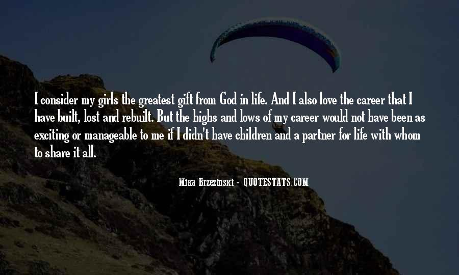 Life Gift God Quotes #649076
