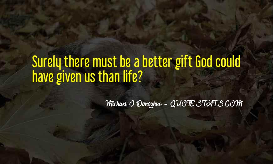 Life Gift God Quotes #775807