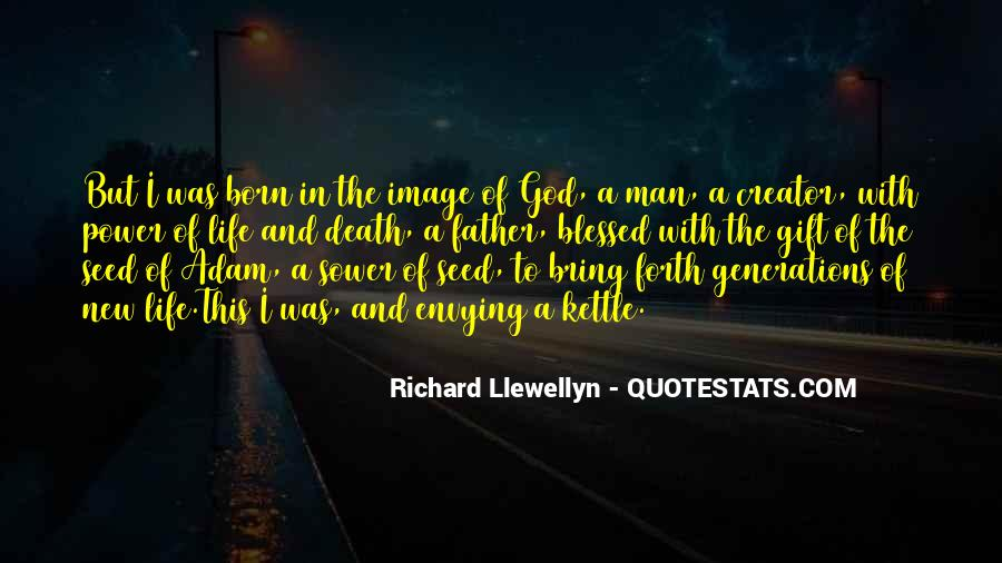 Life Gift God Quotes #875405
